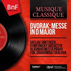 Dvořák: Messe in D Major (Mono Version)
