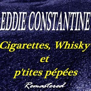 Cigarettes, whisky et p'tites pépées (Remastered)