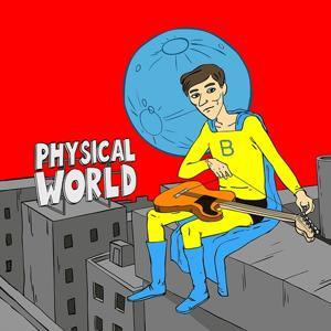 Physical World