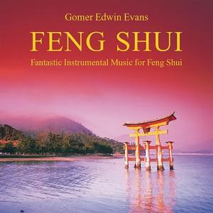 Feng Shui (Fantastic Instrumental Music for Feng Shui)