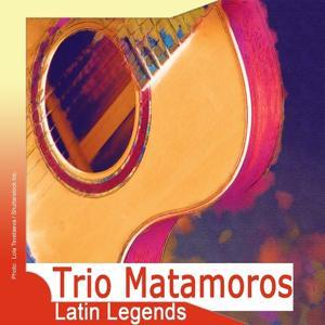 Latin Legends: Trio Matamoros