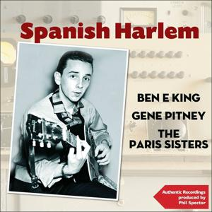 Spanish Harlem (Authentic Recordings Produced By Phil Spector)