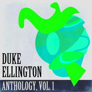 Duke Ellington Anthology, Vol. 1