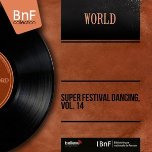 Super Festival Dancing, Vol. 14 (Mono Version)