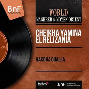 Hakdha Oualla (Mono Version)