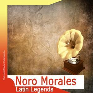Latin Legends: Noro Morales