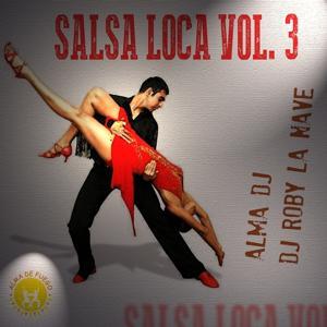 Salsa Loca Vol. 3