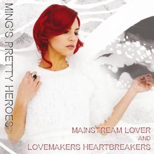 Mainstream Lover - Lovemakers Heartbreakers