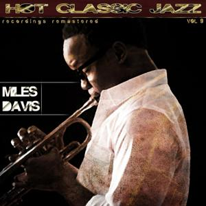 Hot Classic Jazz Recordings Remastered, Vol. 9