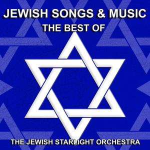 Jewish Songs and Music (The Best Of)