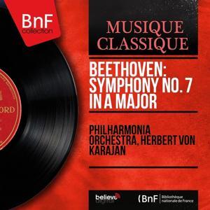 Beethoven: Symphony No. 7 in A Major (Mono Version)