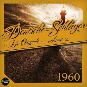 Deutsche Schlager 1960 - Die Originale, Vol. 2