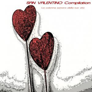 San Valentino Compilation (La colonna sonora della tua vita)