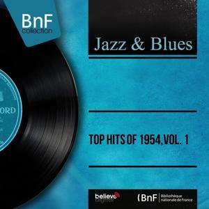 Top Hits of 1954, Vol. 1 (Mono Version)