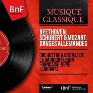 Beethoven, Schubert & Mozart: Danses allemandes (Mono Version)