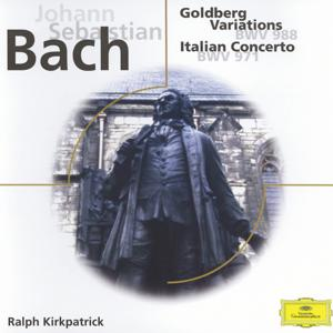 Johann Sebastian Bach: Goldberg Variations; Italian Concerto; Fantasia BMW 906