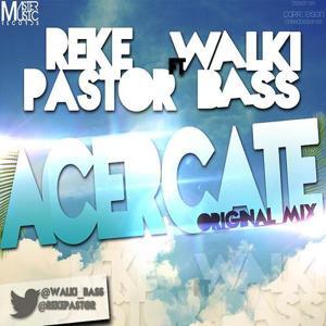 Acercate (Original mix)