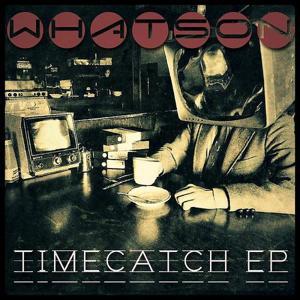 Timecatch EP
