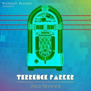Terrence Parker Presents: Disco Revisited