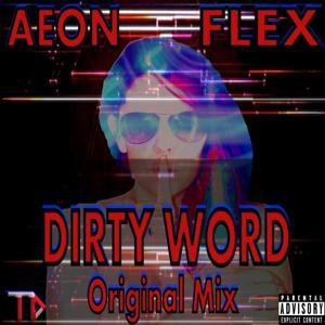 Dirty Word (Original Mix)