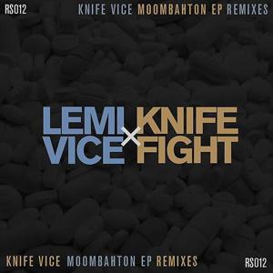 Knife Vice Moombahton EP Remixes