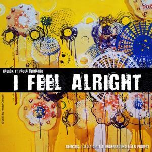 I Feel Alright (feat. Paula Bernardi)