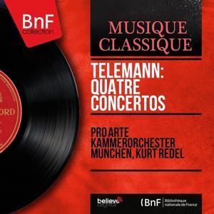 Telemann: Quatre concertos (Mono Version)