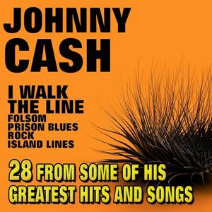 I Walk The Line (28 From Some Of His Greatest Hits And Songs)