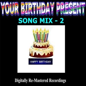Your Birthday Present - Song Mix - 2