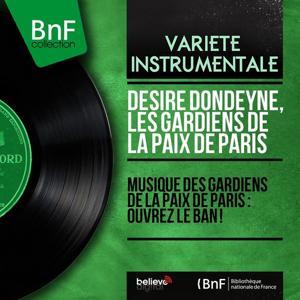 Musique des gardiens de la paix de Paris : ouvrez le ban ! (Mono Version)