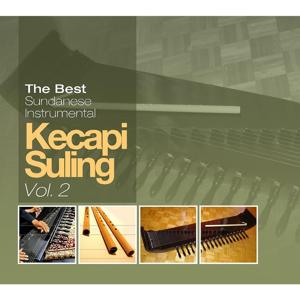 The Best Sundanise Instrumental Kecapi Suling, Vol. 2