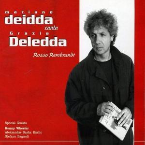 Mariano Deidda canta Grazia Deledda - Rosso Rembrandt