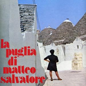 La Puglia di Matteo Salvatore