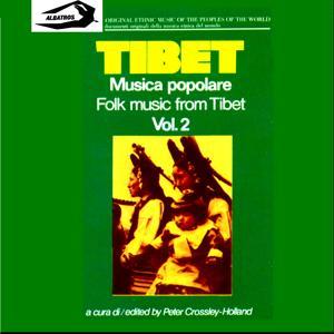 Musica popolare del Tibet. Vol. 2: Folk Music from Tibet