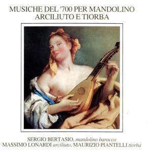 Musiche del '700 per mandolino arciliuto e tiorba