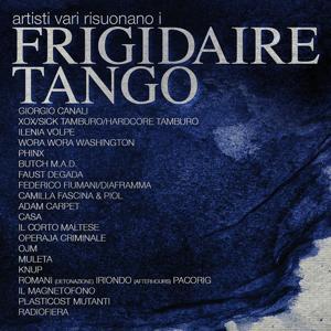 Artisti vari risuonano i Frigidaire Tango
