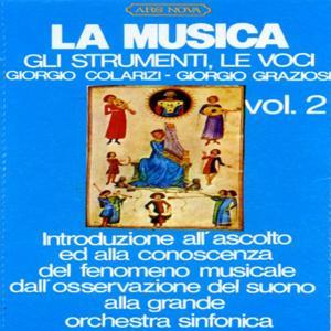 La musica, gli stumenti, le voci Vol. 2