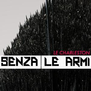 Senza le armi - Single