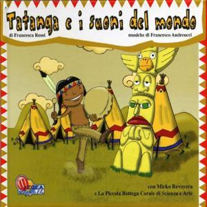 Tatanga e i suoni del mondo