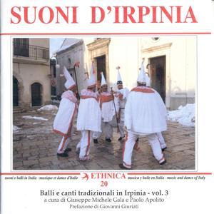 Balli e canti tradizionali in Irpinia - Campania Vol. 3: Suoni d'Irpinia