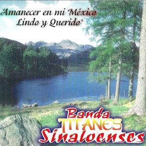 Amanecer En Mi Mexico Lindo y Querido