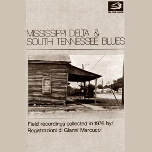Mississippi Delta & South Tennessee Blues