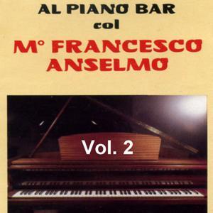Al piano bar col M° Francesco Anselmo