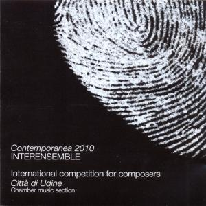 Contemporanea 2010 - Chamber Music Section: International Competition for Composeres Città di Udine