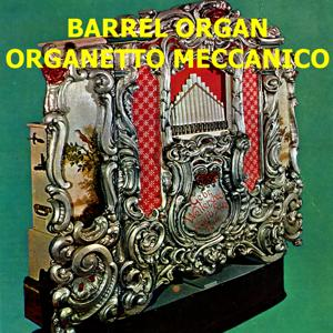 Barrel Organ - Organetto meccanico