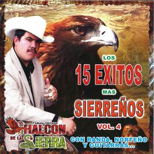 Los 15 exitos mas sierreños Vol.4
