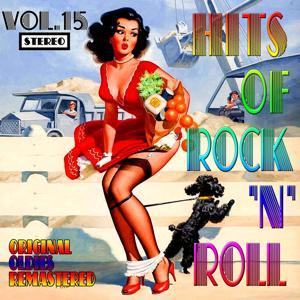 Hits of Rock 'n' Roll, Vol. 15 (Oldies Remastered)