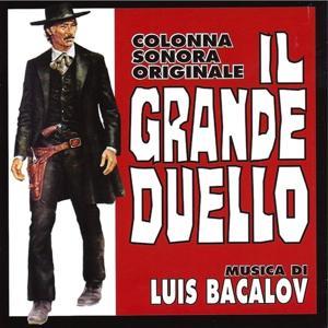 Il grande duello (Colonna sonora originale) (Remastered)