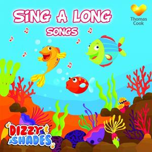Dizzy & Shades' Sing-A-Long Songs