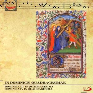 In Dominicis Quadragesimae (Gregorian Chants. Dominica III in Qaudragesima, Dominica IV in Quadragesima)